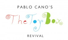 Pablo Cano:The Toy Box Revival