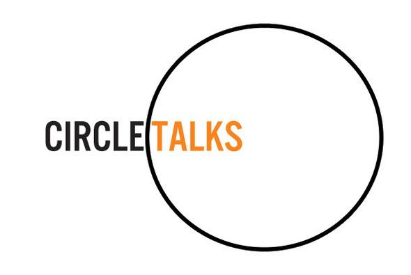 Circle Talks: Artist to Artist Series
