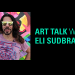 CANCELED Art Talk / Eli Sudbrackof Assume Vivid Astro Focus