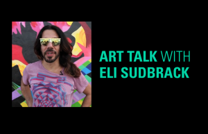 CANCELED Art Talk / Eli Sudbrackof Assume Vivid Astro Focus