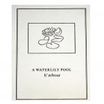 A Waterlily Pool, 1970Card,	5 13/16 x 4 1/8 inches (14.7 x 10.4 cm)Gift of Marvin and Ruth Sackner