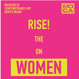 MOCA by MOONLIGHT:  Arts for All  Women on the Rise!