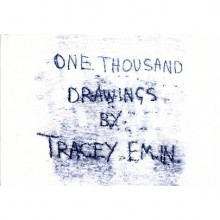 Tracey Emin: One Thousand Drawings