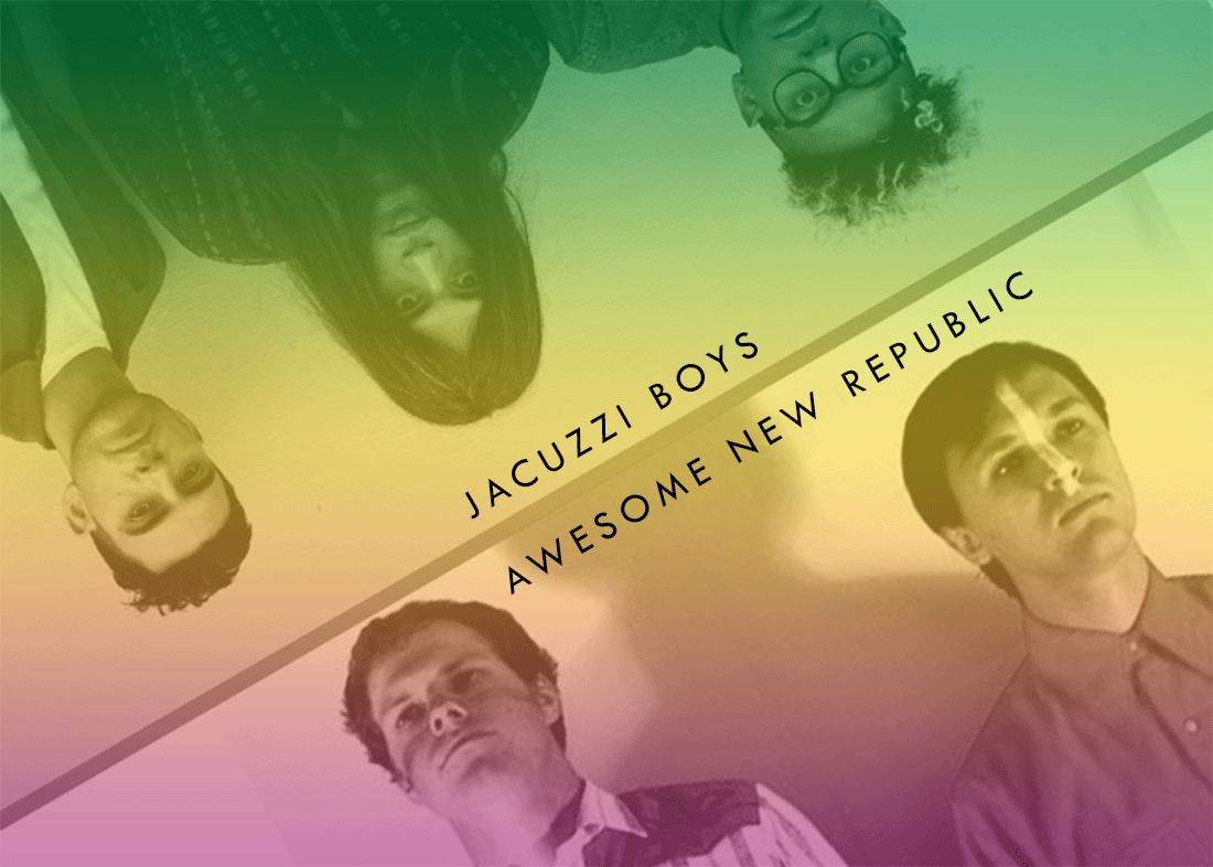 ANR + Jacuzzi Boys