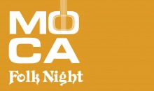 MOCA Folk Night