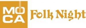 MOCA Folk Night