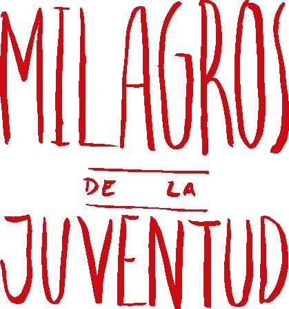 Student Exhibition: Milagros de la Juventud