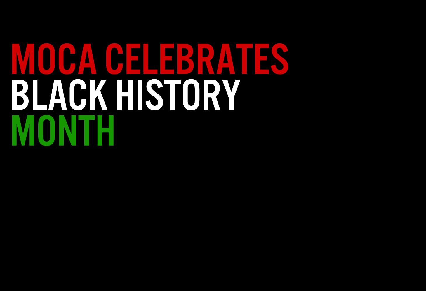 MOCA Celebrates Black History Month
